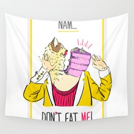 Don't eat me! Wall Tapestry