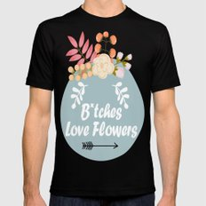 NSFW - B*tches Love Flowers Black Mens Fitted Tee MEDIUM