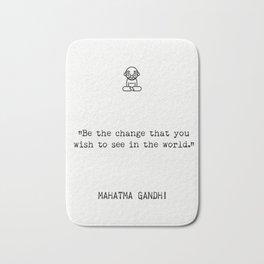 Mahatma Gandhi quote. World Bath Mat