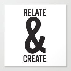 Relate & Create Canvas Print