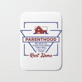 Parenthood Be Nice To Your Children Bath Mat