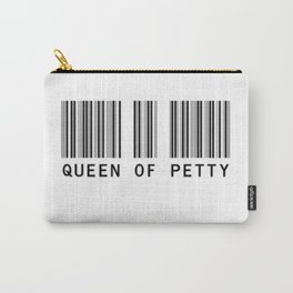 Queen of Petty Carry-All Pouch