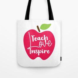 Love, Teach, Inspire Tote Bag