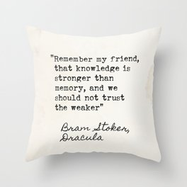 Bram Stoker, Dracula, old quote. Throw Pillow