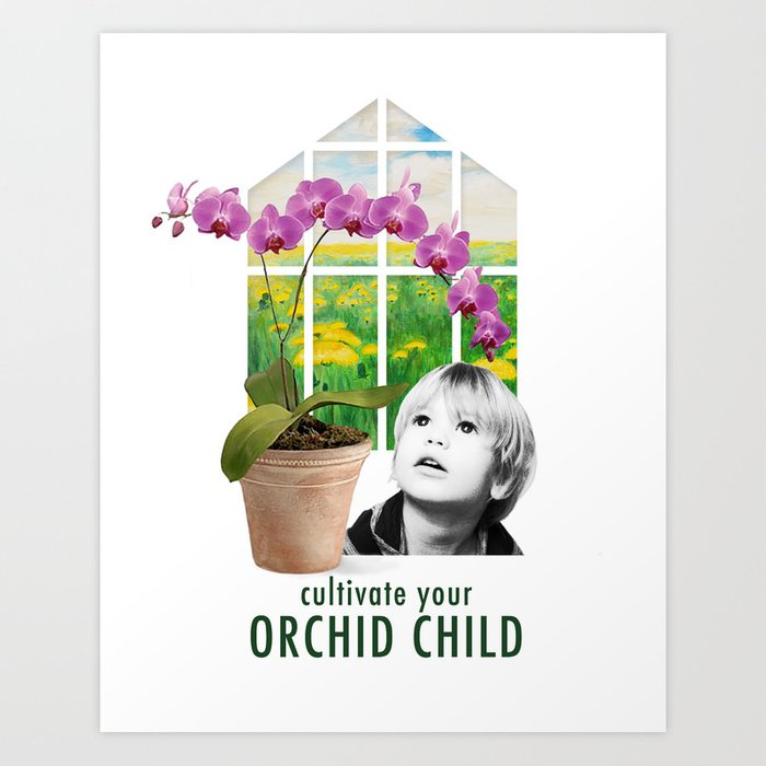 Cultivate Your Orchid Child Art Print
