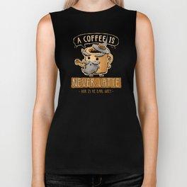 A Coffee is Never Latte Biker Tank