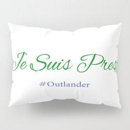 Je Suis Prest #Outlander Pillow Sham