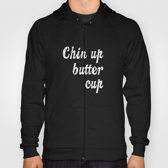 Chin Up Butter Cup Hoody
