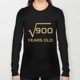 Square Root Of 900 Funny 30 Years Old 30th Birthday Long Sleeve T-shirt