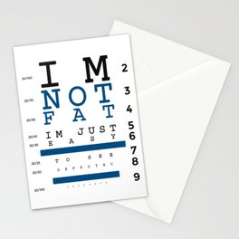 Not Fat Just Easy To See Stationery Cards