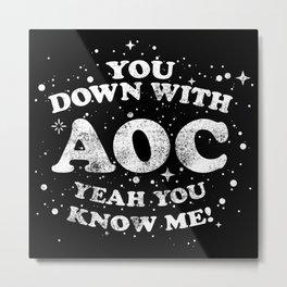 Alexandria Ocasio Cortez Supporter Gift AOC Rap / Hip Hop Design Metal Print