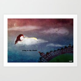 Living in the clouds Art Print