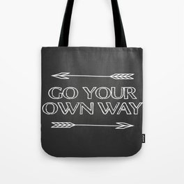 Go Your Own Way Print Tote Bag