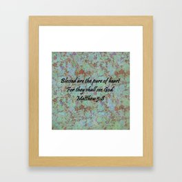 Matthew 5:8 Framed Art Print