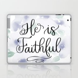 He is Faithful Laptop & iPad Skin