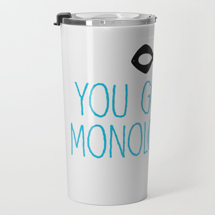 Syndrome Monologuing Travel Mug
