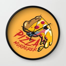 Pizza Murderer Wall Clock