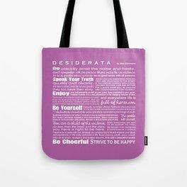Desiderata - Radiant Orchid Tote Bag