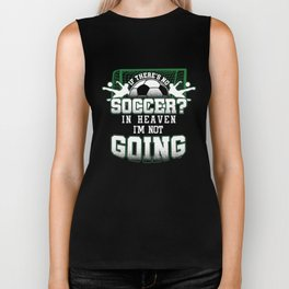 Soccer In Heaven Funny Footballer Football Players Goalie Rugby Team Sports Gift Biker Tank