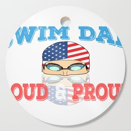 "A Great Swimming Tee For Swimmers Saying ""Swim Dad Loud & Proud"" T-shirt Design Goggles Cutting Board"