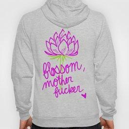 Blossom, Mother Fucker Hoody