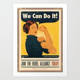 Leia the Riveter 2: The Alliance Strikes Back Art Print