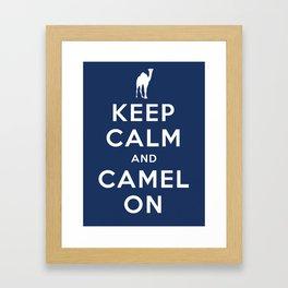 Keep Calm and Camel On Framed Art Print