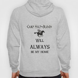 Camp-half blood will always be my home Hoody