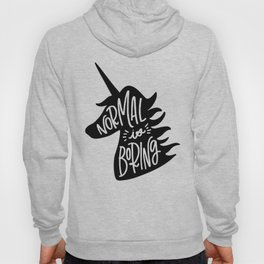 Normal Is Boring (Black and White) Hoody