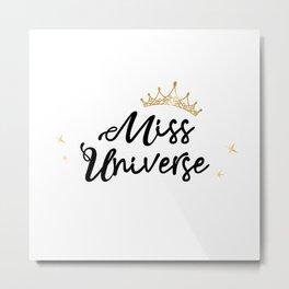 Miss Universe Metal Print