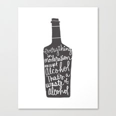 everything in moderation Canvas Print