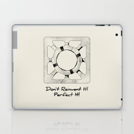 Don't Reinvent It! Perfect It! Laptop & iPad Skin