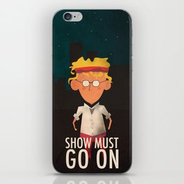 Show Must Go On iPhone Skin