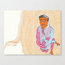 What a joke Canvas Print