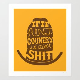 If it ain't Country Art Print