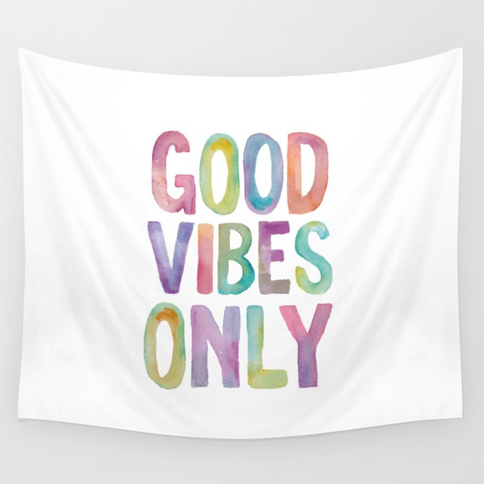 Good Vibes Only Watercolor Rainbow Typography Poster Inspirational childrens room nursery Wall Tapestry