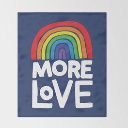 more love Throw Blanket