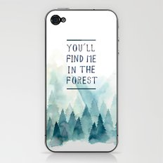 You´ll find me in the forest iPhone & iPod Skin