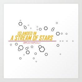 ISLANDED IN A STREAM OF STARS Art Print