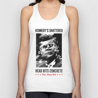 misfits Tank Tops featuring Misfits JFK Poster Series - Head Hits Concrete by Robert John Paterson