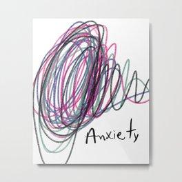 Anxietyy Metal Print