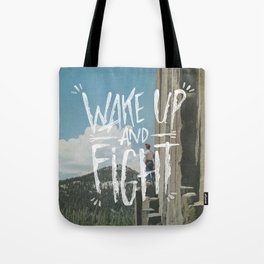 WAKE UP AND FIGHT (AGAIN!) Tote Bag