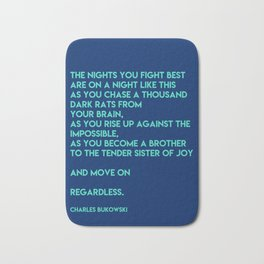 Bukowski - The nights you fight best Bath Mat
