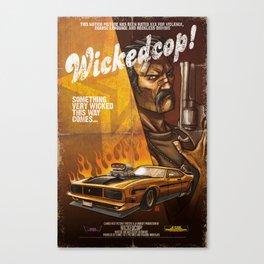 Wicked Cop Canvas Print