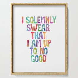 I SOLEMNLY SWEAR THAT I AM UP TO NO GOOD rainbow watercolor Serving Tray