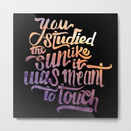 Studied the Sun Metal Print