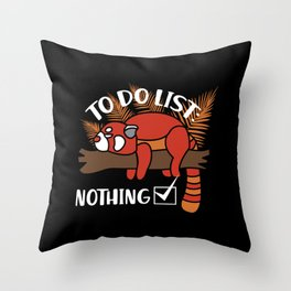 Red Panda Gift: To Do List - Nothing! I Raccoon Throw Pillow