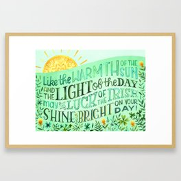 Like the Warmth of the Sun and the Light of the Day, Luck of the Irish Blessing, Saint Patricks Day Framed Art Print