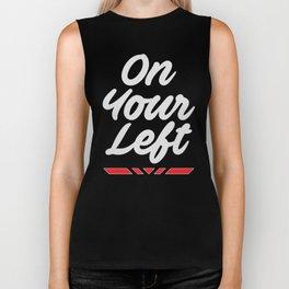 On Your Left Biker Tank