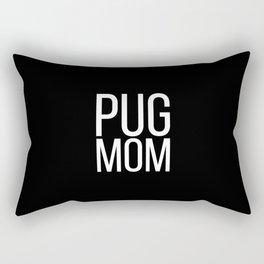 Funny Pug Mom Rectangular Pillow